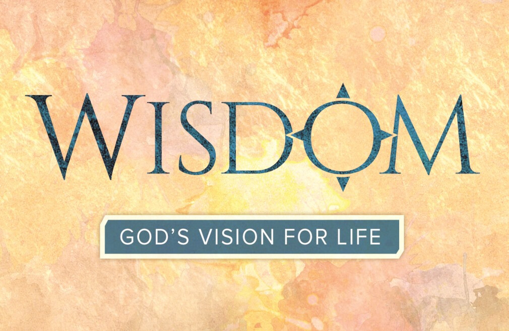 Wisdom - Bible Study
