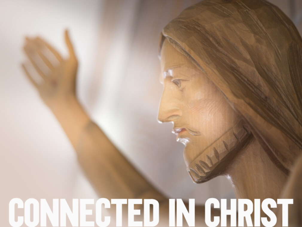 Connected in Christ