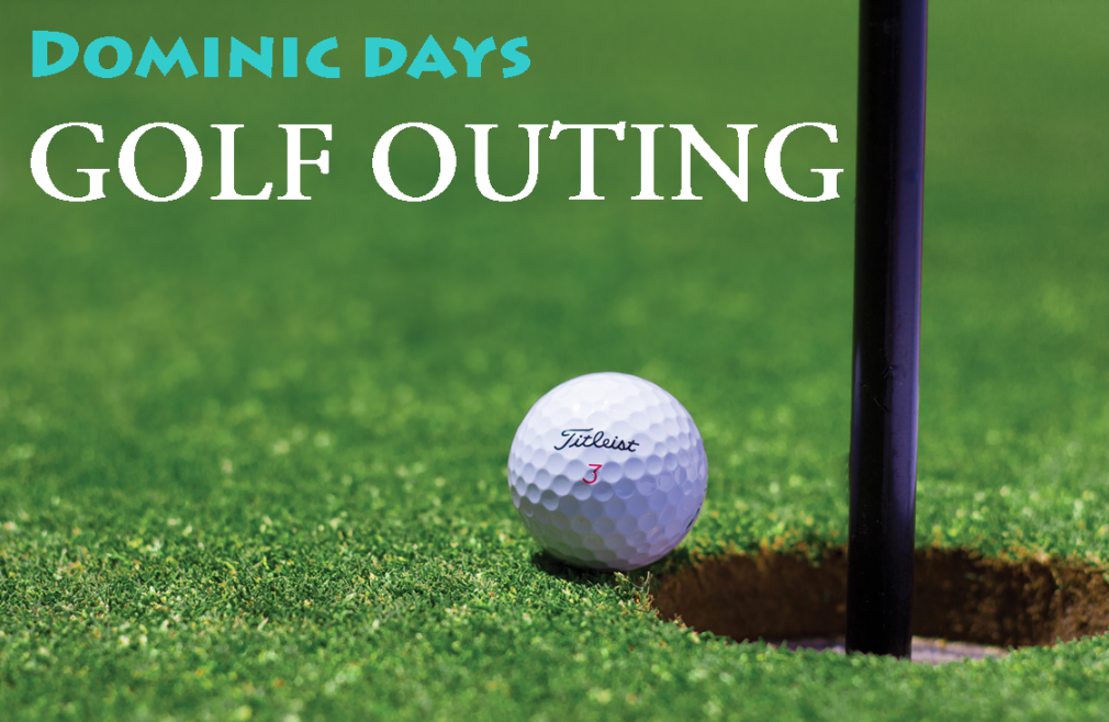 Dominic Days Golf Outing